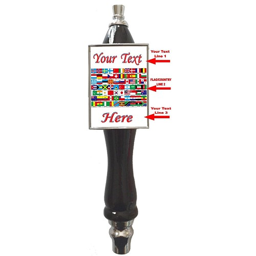 ANY FLAG/COUNTRY BEER TAP HANDLE